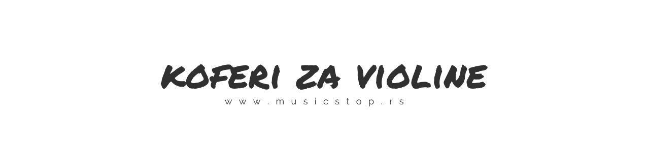 Koferi za Violine